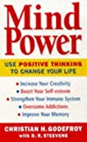 img - for Mind Power: How to Use Positive Thinking to Change Your Life by Christian Godefroy (1998-04-23) book / textbook / text book