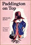Paddington on Top (0395218977) by Bond, Michael