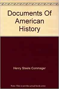 Documents of american history henry steele commager for Documents of american history henry steele commager