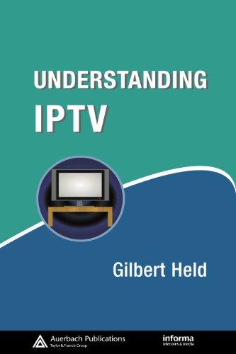 Elizabeth Gilbert - Understanding IPTV