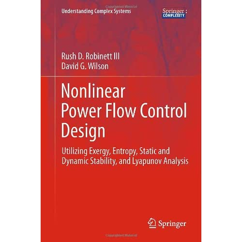 Nonlinear Power Flow Control Design: Utilizing Exergy Entropy Static and Dynamic Stability and Lyapunov Analysis