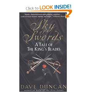 Sky of Swords : A Tale of the King's Blades by Dave Duncan