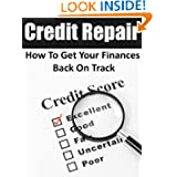 Credit Repair: How To Get Your Finances Back On Track