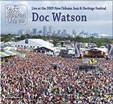 echange, troc Doc Watson - Live at 2009 New Orleans Jazz & Heritage Festival