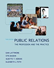Public Relations The Profession and the Practice by Dan Lattimore