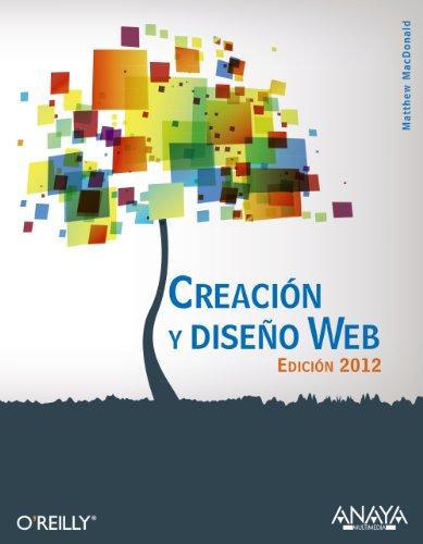 Creación y diseño Web. Edición 2012 (Títulos Especiales)