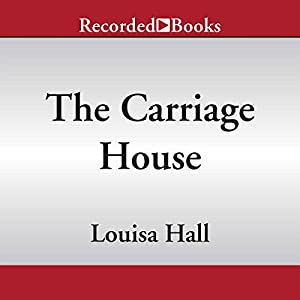 The Carriage House | [Louisa Hall]