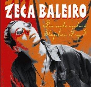 Zeca Baleiro - Por Onde Andara Stephen Fry - Amazon.com Music