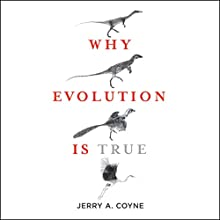 Why Evolution Is True Audiobook by Jerry A. Coyne Narrated by Victor Bevine