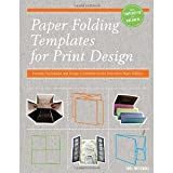 img - for Paper Folding Templates for Print Design: Formats, Techniques and Design Considerations for Innovative Paper Folding [Paperback] [2012] Pap/Cdr Ed. Trish Witkowski book / textbook / text book