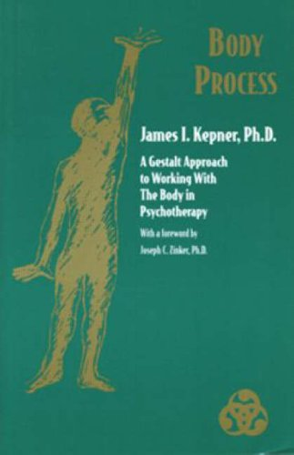 Body Process A Gestalt Approach to Working with the Body in Psychotherapy Gestalt Institute of Cleveland Book088163350X : image