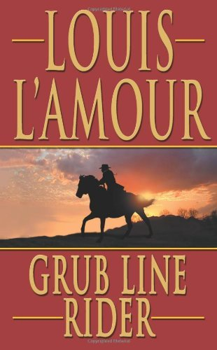 Grub Line Rider (Leisure Historical Fiction)