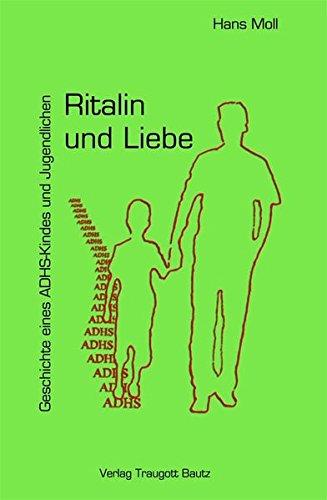 ritalin-und-liebe-geschichte-eines-adhs-kindes-und-jugendlichen