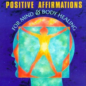 Positive Affirmations for Mind & Body Healing (Audio Cassette)
