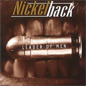 Nickelback - Leader of Men - Zortam Music