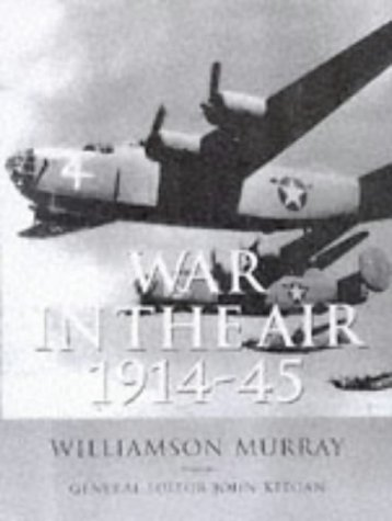 Image for History of Warfare: War In The Air 1914-45 (The History of Warfare)