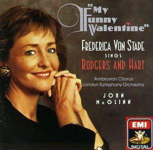 !!! - My Funny Valentine - Frederica Von Stade Sings Rodgers & Hart - Zortam Music