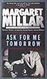 Ask for Me Tomorrow (0749000996) by Margaret Millar