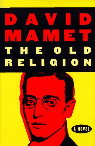 THE OLD RELIGION [A NOVEL]