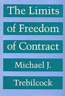 The Fall and Rise of Freedom of Contract | Duke University Press