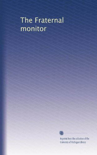 The Fraternal monitor (Volume 32) PDF
