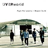 Fight For Liberty-UVERworld