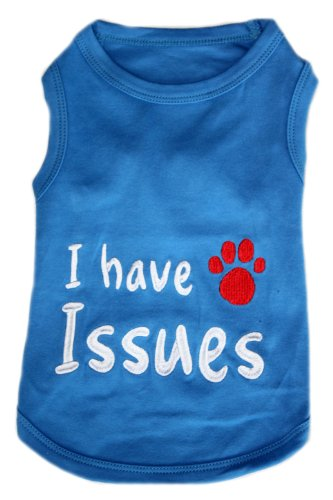 Dog T-Shirt - I HAVE ISSUES - Small