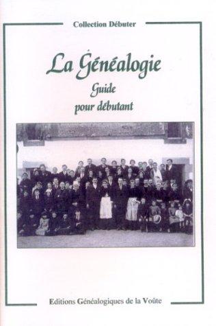 La généalogie : guide pour débutant