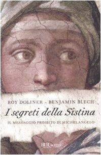 Cover I segreti della Sistina. Il messaggio proibito di Michelangelo