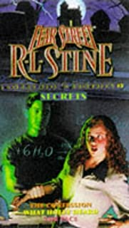 Secrets: The Confession What Holly Heard The Face (Fear Street Collector's Edition #3) by R. L. Stine