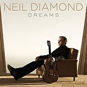 Dreams by Neil Diamond Reviews