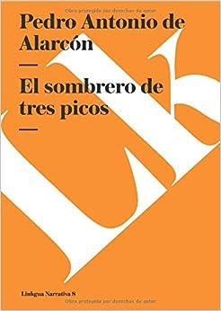 El sombrero de tres picos (Narrativa) (Spanish Edition