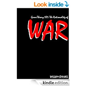Game Theory 101: The Rationality of War