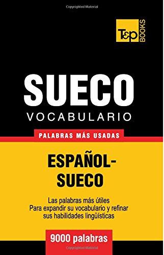 Vocabulario español-sueco - 9000 palabras más usadas (T&P Books)