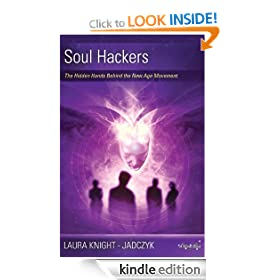 Soul Hackers: The Hidden Hands Behind the New Age Movement (The Wave Series)
