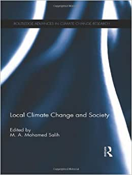 Local Climate Change And Society (Routledge Advances In Climate Change Research)