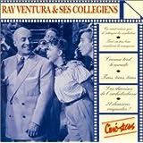 Ray Ventura & Ses Collegiens