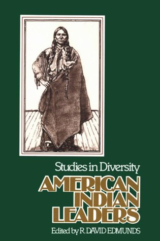 American Indian Leaders: Studies in Diversity