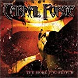 echange, troc Carnal Forge - More You Suffer