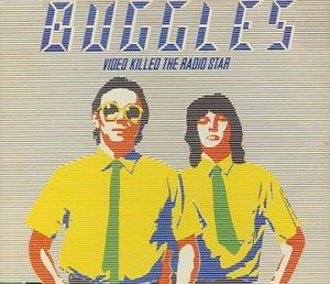 BUGGLES - Video Killed The Radio Star - Zortam Music