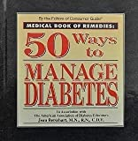img - for Medical Book of Remedies: 50 Ways to Manage Diabetes book / textbook / text book