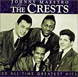 My Juanita (w/ Johnny Maest... - The Crests