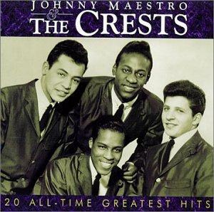 The Crests - Johnny Maestro & The Crests - Zortam Music