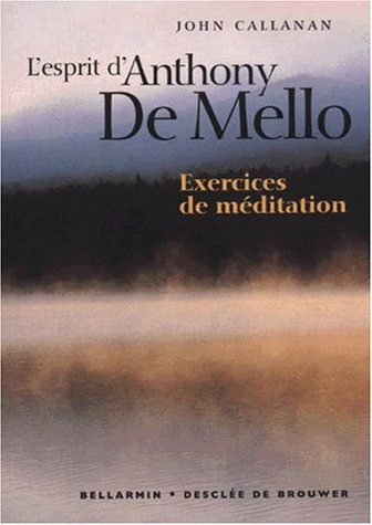 lesprit-danthony-de-mello-exercices-de-meditation