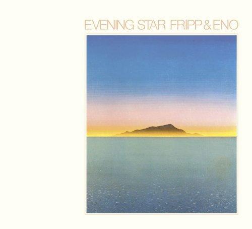 CD : Fripp & Eno - Evening Star (CD)