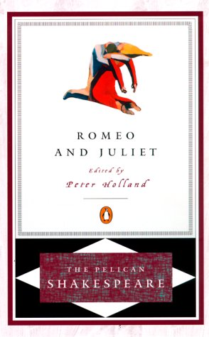 Romeo and Juliet (The Pelican Shakespeare), William Shakespeare