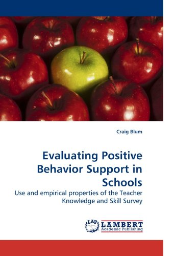 Evaluating Positive Behavior Support in Schools: