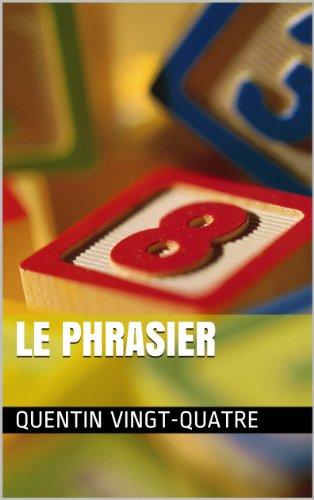 Couverture du livre Le phrasier