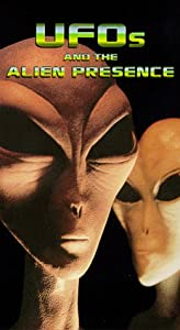Ufos and the Alien Presence [VHS]
