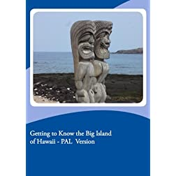 Getting to Know the Big Island of Hawaii - PAL  Version